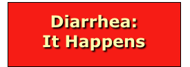 Diarrhea: 