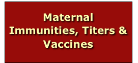 Maternal Immunities, Titers & Vaccines
