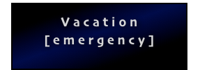 Vacation[emergency]