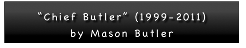 """Chief Butler"" (1999-2011) by Mason Butler"